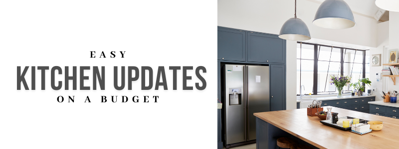 Kitchen Updates on a Budget